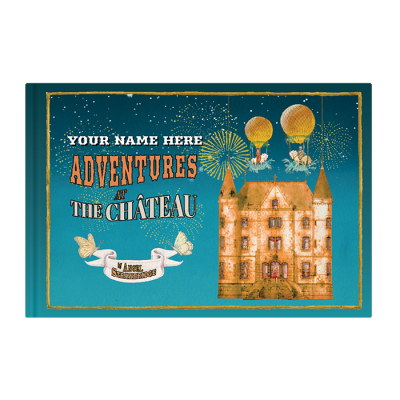 Adventures at The Chateau - Personalised Childrens Book